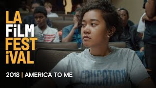 AMERICA TO ME teaser | 2018 LA Film Festival - Sept 20-28