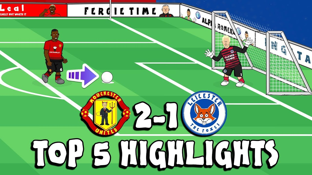 man-utd-vs-leicester-top-5-highlights-2-1-2018-parody-shaw-goal-pogba-penalty-and-more