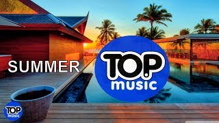 Summer Breeze Tropical Chill House  Mix Chillout Top Music  Relaxing  Music