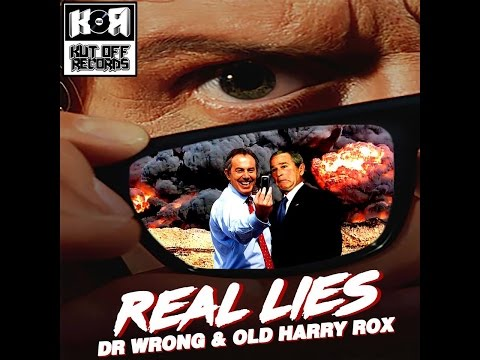 Dr Wrong & Old Harry Rox Real Lies Music Video OUT NOW In Digital Stores Worldwide
