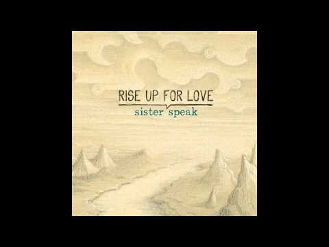 Sister Speak -  Lady Love