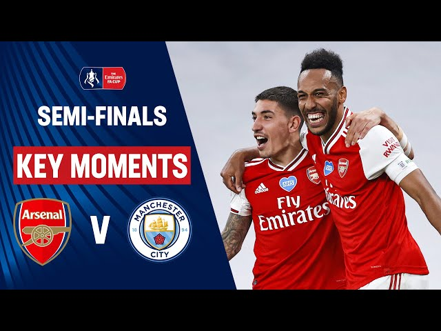 Arsenal vs Manchester City | Key Moments | Semi-Finals | Emirates FA Cup 19/20 - The Emirates FA Cup