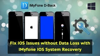 Fix iOS Issues without Data Loss with iMyfone iOS System Recovery