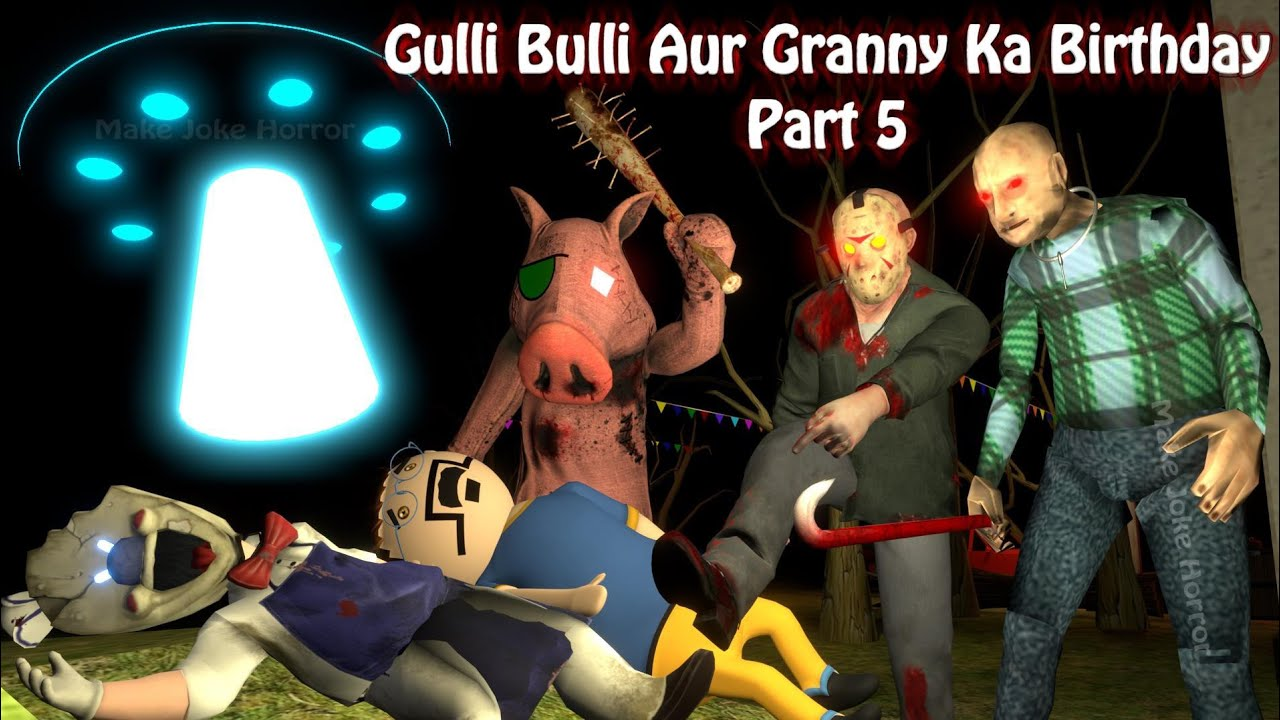 Gulli Bulli Aur Granny Ka Birthday Part 5 | Apk Android Games Granny Horror Story | Make Joke Horror