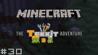 Minecraft - The Tekkit Adventure #30 - Let Me Tell You A Story