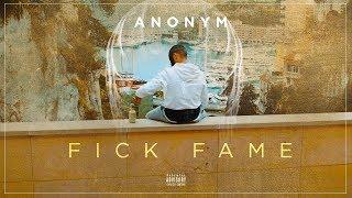 ANONYM - FICK FAME (Prod.by Payman)