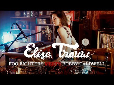 Elise Trouw - Foo Fighters Meets 70's Bobby Caldwell (Live Looping Mashup) (Lyric Video)