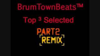 Brum Town Beats -Top 3 Selected Remix