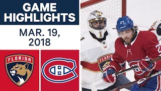 NHL Game Highlights | Panthers vs. Canadiens - Mar. 19, 2018 2017 Video