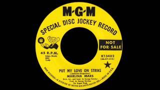 Marlina Mars - Put My Love On Strike