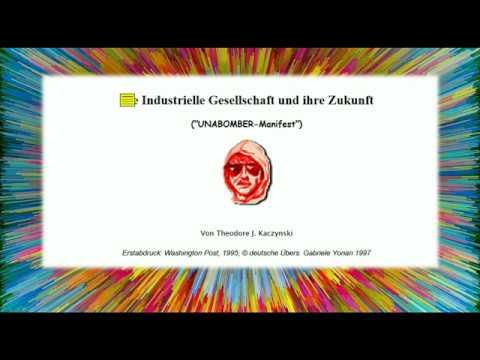 DOKUmentation - UNABOMBER-Manifest - Die Industrielle Gesellschaft und ihre Zukunft