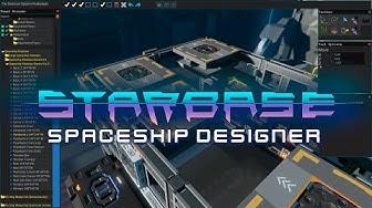 Starbase - Spaceship Designer Feature Video