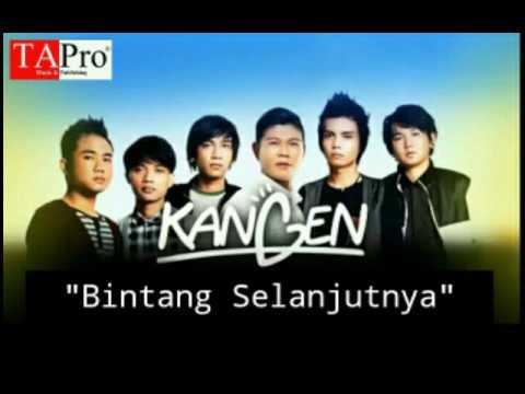 """Kangen Band - """"Bintang Selanjutnya"""""""