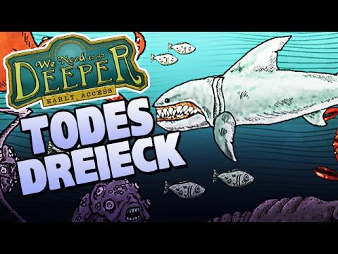 We Need To Go Deeper German Gameplay - Das Todes Dreieck