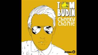 Tom Budin - Cheeky Charlie (Original Mix)