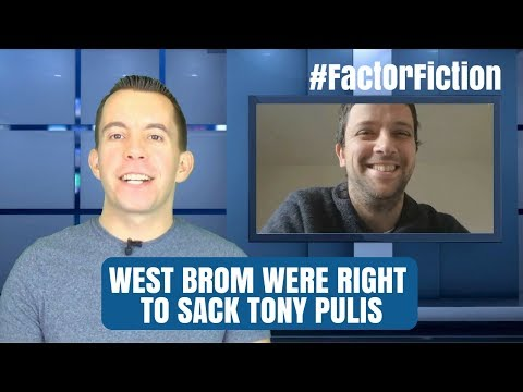 West Brom were right to sack Tony Pulis. #FactOrFiction?