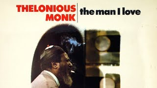 Nice Work If You Can Get It - Thelonious Monk (solo)