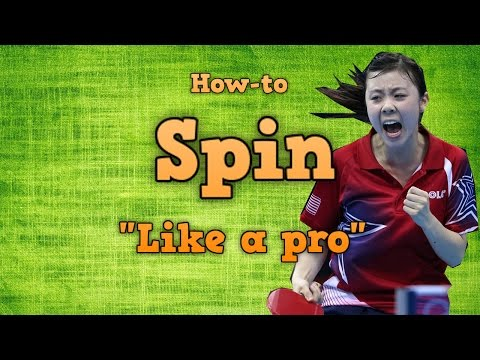 More Spin in Table Tennis | Spin Serve & Spin Shots