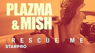 Plazma & Mish - Rescue M