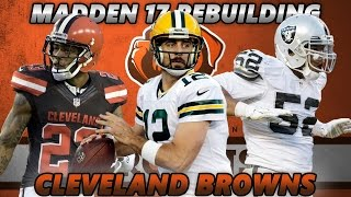 Madden 17 Connected Franchise | Rebuilding The Cleveland Browns | FIRST MADDEN 17 REBUILD!