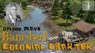 Banished: Colonial Charter New Frontier - Ep. 1 - Let