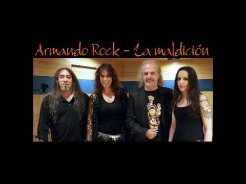 Armando Rock. 11.-La maldición (Masterizado)