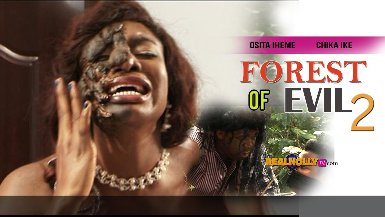 Download Nigerian Nollywood Movies - Forest Of Evil 2