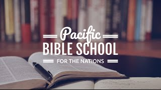 Pacific Bible School for the Nations - YWAM Bethlehem NZ