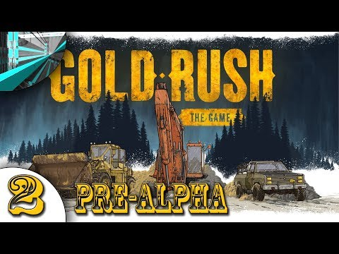 Let's Play Gold Rush: The Game Pre-Alpha (part 2)