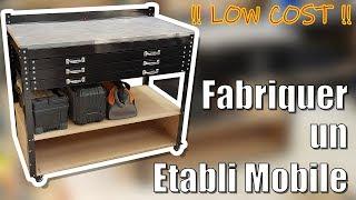 DIY - Fabriquer un ETABLI MOBILE LOWCOST