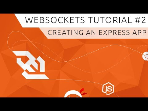 WebSockets (using Socket.io) Tutorial #2 - Creating an Express App