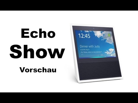 amazon echo show was kann die neue alexa vorschau youtube. Black Bedroom Furniture Sets. Home Design Ideas