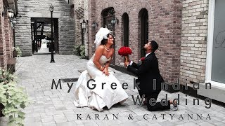 My Sweet Greek Indian Wedding | Karan & Catyanna's Wedding Highlight