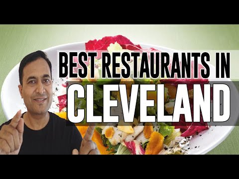 Best Restaurants And Places To Eat In Cleveland, Ohio OH