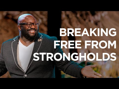 Breaking Free from Strongholds | Dr  Eric Mason | James River Church