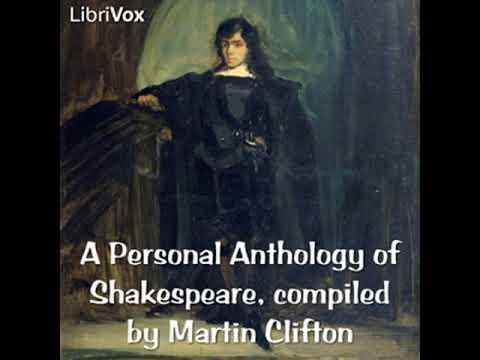 Full Audio Book | A Personal Anthology of Shakespeare by William SHAKESPEARE read by Martin Clifton