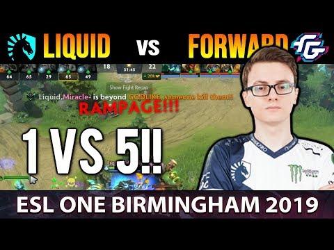LIQUID VS FORWARD GAMING - UNBELIEVABLE 1vs5 RAMPAGE Play by Miracle - ESL One Birmingham - Dota 2