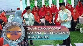 Do'a Untuk Jemaah Yang Sakit Jantung Dan Pegal-Pegal Dari Ust. Dhanu - Siraman Qolbu (9/10) Subscrib.
