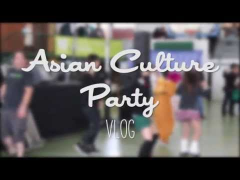 Asian Culture Party (VLOG)