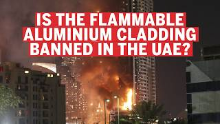 Is flammable cladding banned in the UAE?