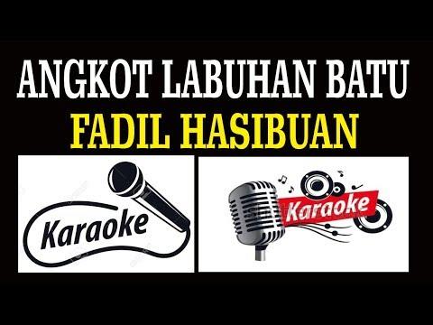Angkot Labuhanbatu - Fadil Hasibuan - Karaoke