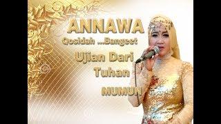 "UJIAN DARI TUHAN ""ANNAWA"" Qosidah Terbaru Live Karangrayung"