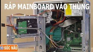 Cách ráp mainboard vào thùng máy vi tính thumbnail