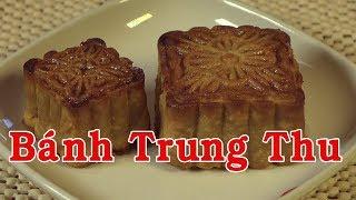 BÁNH TRUNG THU - Cách Làm Bánh Trung Thu - Nguyễn Hải