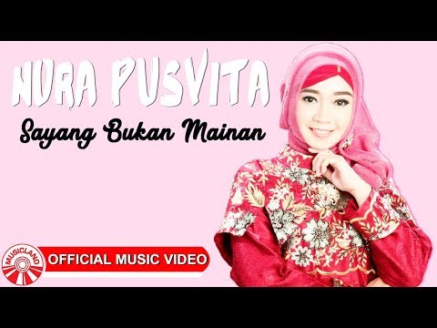 Nora Pusvita - Sayang Bukan Mainan [Official Music Video HD]