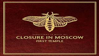 Watch Closure In Moscow A Night At The Spleen video