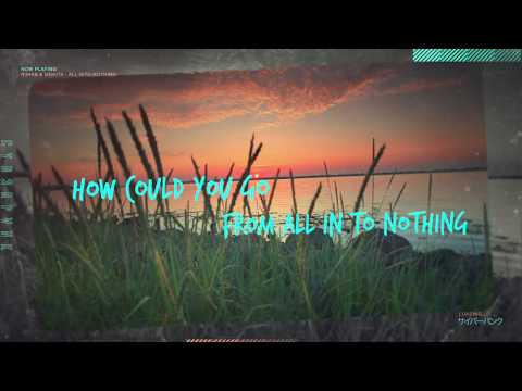 R3HAB x Mokita - All Into Nothing (Lyric Video)
