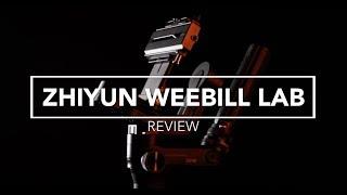 Zhiyun Weebill LAB | Ein ausführliches Review