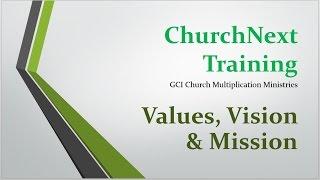 CNT part 3: Values, Vision, Mission