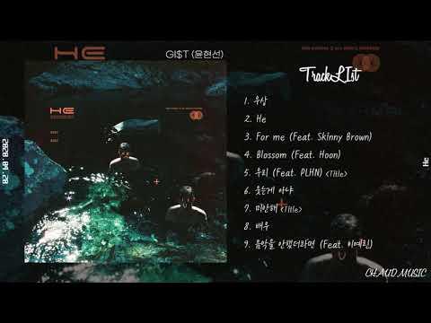 【Full Album】 GI$T(윤현선) - He